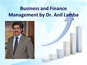 Business and Finance Management by Dr Anil Lamba