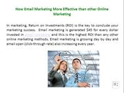 How Email Marketing More Effective than other Online Marketing