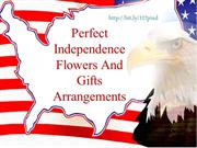 Perfect Independence Flowers And Gifts Arrangements