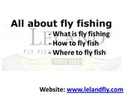 What is fly fishing - How to fly fish - Where to fly fish