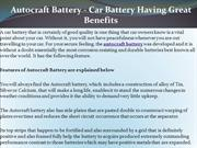 Autocraft Battery - Car Battery Having Great Benefits