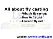 What is fly casting - How to fly cast - Learn to Fly Cast