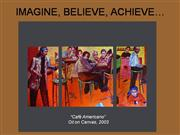 Ruby Chacon: Imagine Believe Acheive