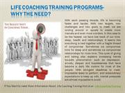 Life Coaching Training Programs- Why the need