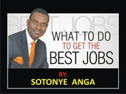 what to do to get the best jobs by sotonye anga 2ppt