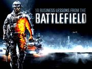 10 Business Lessons from the Battlefield [BUSINESS TIPS]