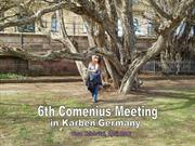 Impressions from the final Comenius Meeting in Germany