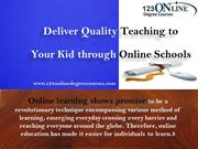 Deliver Quality Teaching to Your Kid through Online Schools