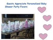 Guests Appreciate Personalized Baby Shower Party Favors