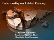14 - Understanding our Political Economy - neoclassical economic theor