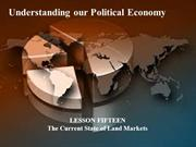 15 - Understanding our Political Economy - current state of land marke