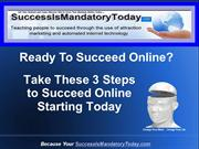 3 Steps to Success Online