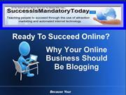 Why Your Business Should Be Blogging