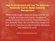 How To Understand and Use The Adwords Keywords Tool