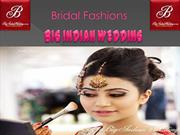 Bridal Fashions - Big Indian Wedding