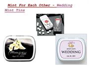 Mint For Each Other - Wedding Mint Tins