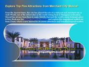 Explore Top Five Attractions from Merchant City Muscat