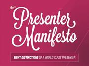 The Presenter Manifesto by @Slidecomet & @EricFeng