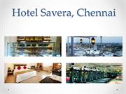 Overview of hotel savera chennai