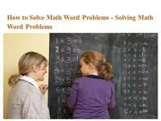 How to Solve Math Word Problems - Solving Math Word Problems