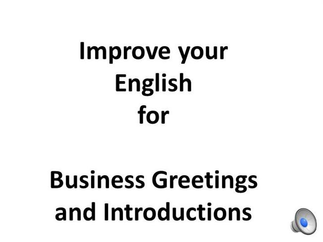 Improve your english greetings and introductions with narration improve your english greetings and introductions with narration authorstream m4hsunfo