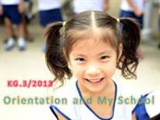 Patanadek school:Theme Orientation and my school ... bY Kg3