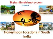 Honeymoon Locations in SouthIndia
