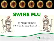 Dr Kais Rayes - Swine Flu