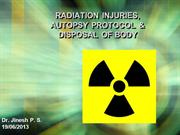 Autopsy protocol & Disposal of bodies in Radiation Hazards