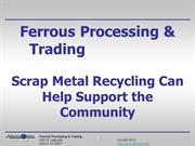 Ferrous Processing & Trading Can Help Support the Community