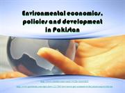 Environmental economics, policies and development