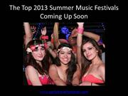 Top 2013 Summer Music Festivals Coming Up Soon