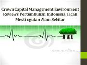 Crown Capital Management Environment Reviews Pertumbuhan Indonesia Tid