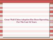 Great Wall China Adoption | Great Wall China Adoption Reviews