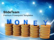 Stacks Of Coins Dollar Money PowerPoint Templates PPT Themes And Graph
