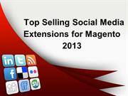 Top Downloading Social Media Extensions for Magento -2013