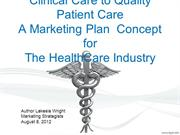 Marketing Clinical Care to Patient Care