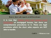 Aurora short sale experts avoid foreclosure