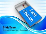 Last Chance To Win The Competition PowerPoint Templates PPT Themes And