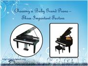 Choosing a Baby Grand Piano – Three_Important_Factors