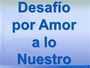 DESAFIO POR AMOR A LO NUESTRO