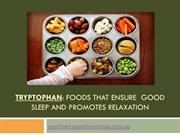 Foods with Tryptophan for Good Sleep and Relaxation