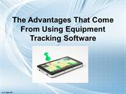 The Benefits of Equipment Tracking Software