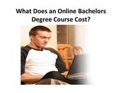 What Does an Online Bachelors Degree Course Cost