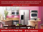 Home Appliances Repairing Parts of all brands from A-1 Appliance