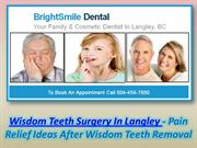 Wisdom Teeth Surgery In Langley
