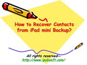 How to Recover Contacts from iPad mini Backup