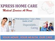 XPRESS HOME CARE- Medical Services At Home