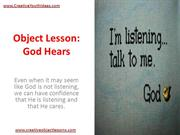 Object Lesson - God Hears