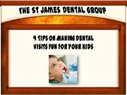 4 Pointers On Making Dental Visits Enjoyable For Your Children